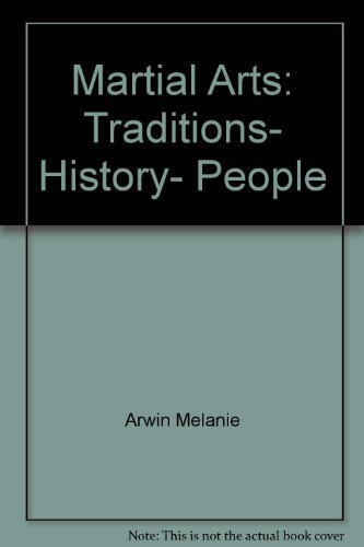 9780064401395: Martial Arts: Traditions- History- People