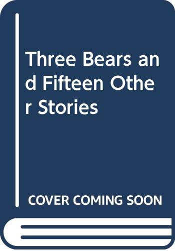 9780064401425: Three Bears and Fifteen Other Stories