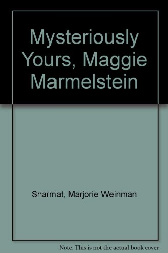 9780064401456: Mysteriously Yours, Maggie Marmelstein