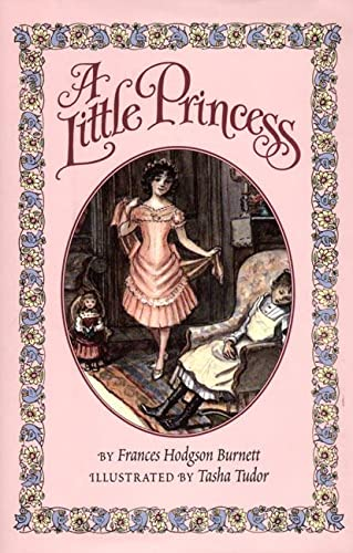 A Little Princess: The Story of Sara: Frances Hodgson Burnett