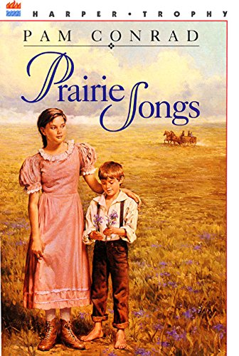 9780064402064: Prairie Songs (A Harper Trophy Book)