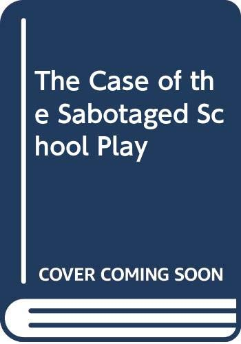 9780064402071: The Case of the Sabotaged School Play (BookFestival)
