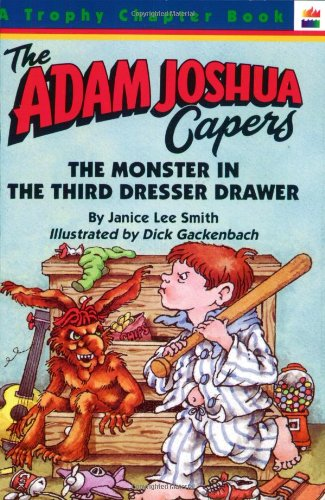 9780064402231: The Monster in the Third Dresser Drawer: and Other Stories about Adam Joshua (Adam Joshua Capers)