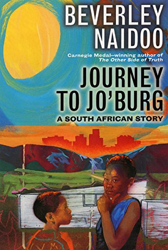 9780064402378: Journey to Jo'burg: A South African Story