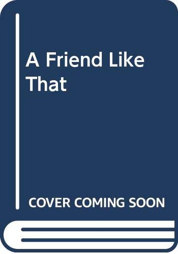 9780064402668: A Friend Like That