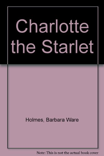 9780064402927: Charlotte the Starlet