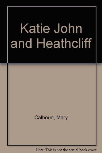 9780064402989: Katie John and Heathcliff