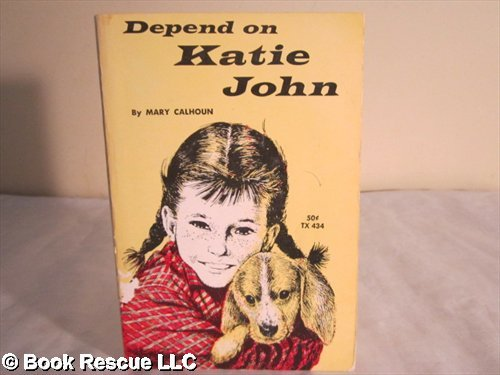 9780064402996: Depend on Katie John