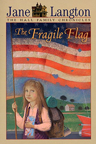 9780064403115: The Fragile Flag (Hall Family Chronicles (Numbered))