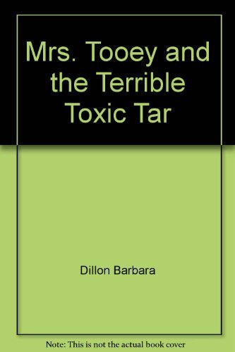 9780064403139: Mrs. Tooey and the Terrible Toxic Tar