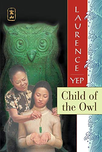 Child of the Owl: Golden Mountain Chronicles: Yep, Laurence