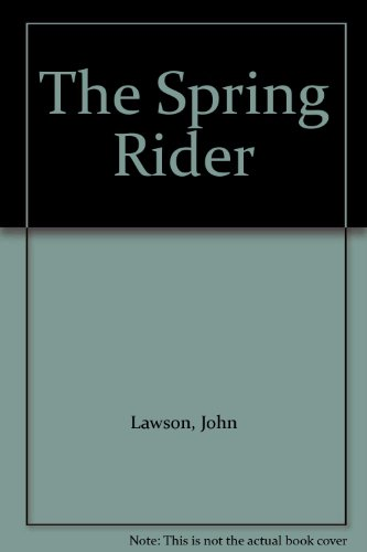 9780064403498: The Spring Rider