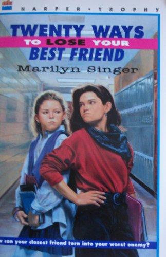 9780064403535: Twenty Ways to Lose Your Best Friend