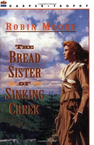 9780064403573: The Bread Sister of Sinking Creek
