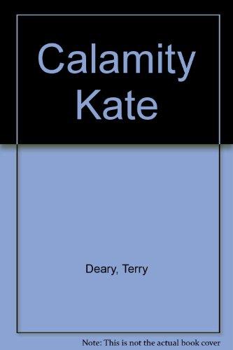 9780064403610: Calamity Kate