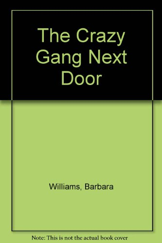 9780064403917: The Crazy Gang Next Door