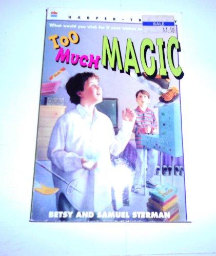 9780064404044: Too Much Magic