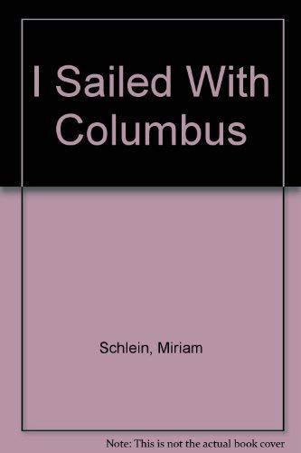 9780064404235: I Sailed With Columbus