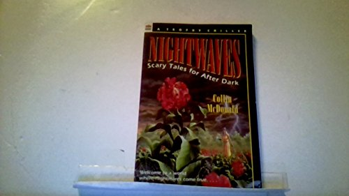 9780064404471: Nightwaves: Scary Tales for After Dark (Trophy Chiller)