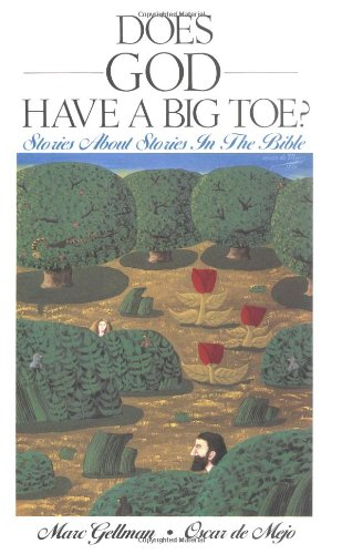 9780064404532: Does God Have a Big Toe?: Stories About Stories in the Bible