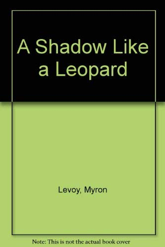 9780064404587: A Shadow Like a Leopard