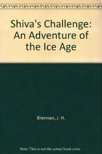 9780064404600: Shiva's Challenge: An Adventure of the Ice Age