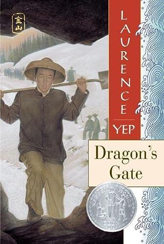 9780064404891: Dragon's Gate (Golden Mountain Chronicles, 1867)