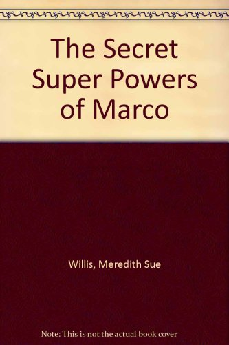 9780064405065: The Secret Super Powers of Marco