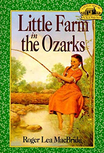 9780064405102: Little Farm in the Ozarks (Little House, The Rocky Ridge Years)
