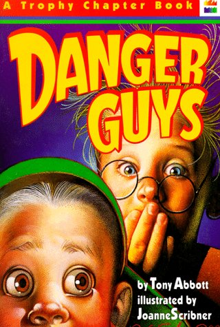 9780064405195: Danger Guys (A Trophy Chapter Book)