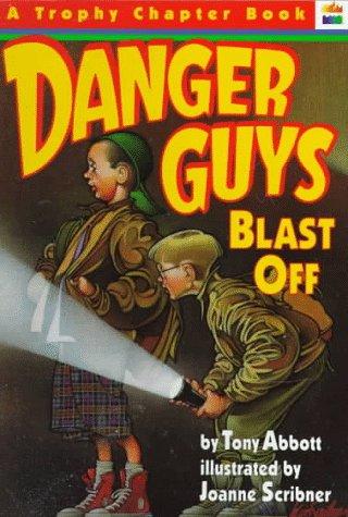 9780064405201: Danger Guys Blast Off (Trophy Chapter Books)