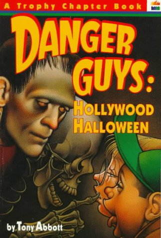 9780064405225: Danger Guys: Hollywood Halloween (Trophy Chapter Books)