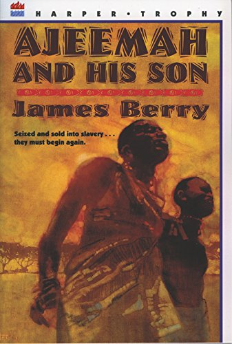 Ajeemah and His Son (Willa Perlman Books): Berry, James