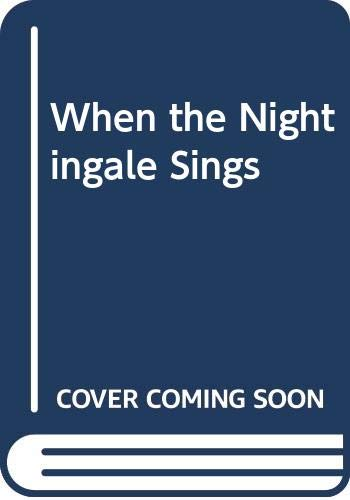 9780064405249: When the Nightingale Sings
