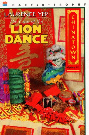 9780064405539: The Case of the Lion Dance (Chinatown Mystery #2)