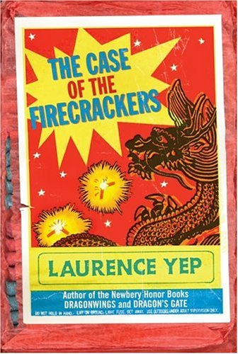 The Case of the Firecrackers (Chinatown Mystery): Yep, Laurence