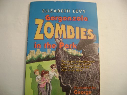 9780064405553: The Gorgonzola Zombies in the Park (A Trophy Chapter Book)