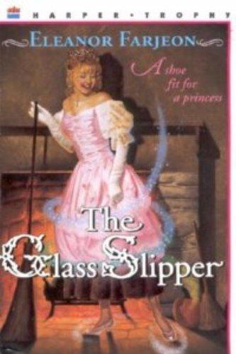 9780064405614: The Glass Slipper