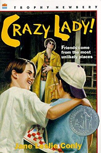 9780064405713: Crazy Lady! (Trophy Newbery)