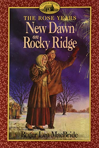 9780064405812: New Dawn on Rocky Ridge, A (Little House the Rose Years - Book 6)