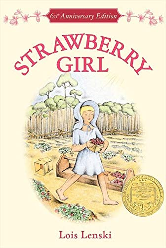 Strawberry Girl 60th Anniversary Edition (Trophy Newbery): Lenski, Lois