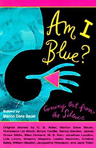 9780064405874: Am I Blue?: Coming Out from the Silence