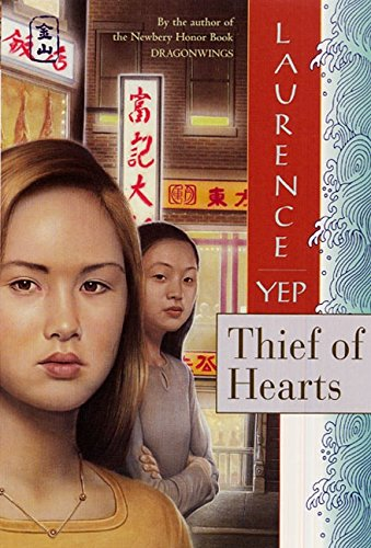 9780064405911: Thief of Hearts (Golden Mountain Chronicles, 1995)
