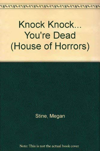 9780064405935: Knock Knock... You're Dead (House of Horrors)