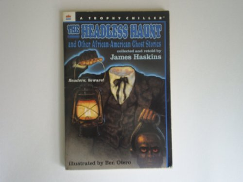 9780064406024: The Headless Haunt: And Other African-American Ghost Stories