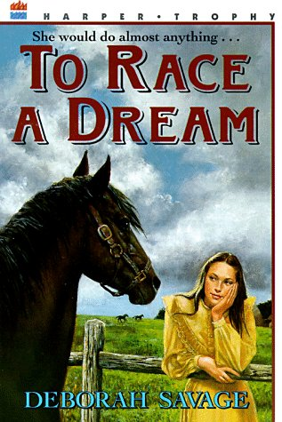 9780064406116: To Race a Dream