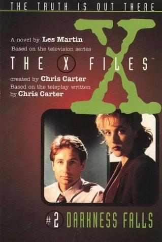 9780064406147: Darkness Falls (The X Files, No. 2)