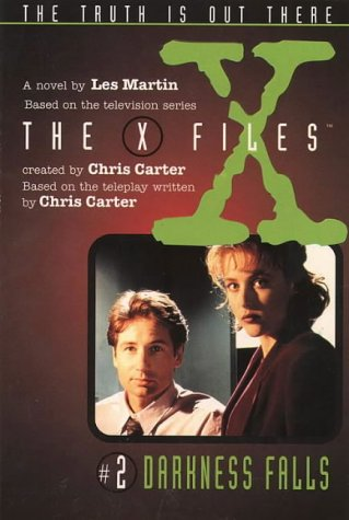 9780064406147: Darkness Falls (The X Files, No. 2)