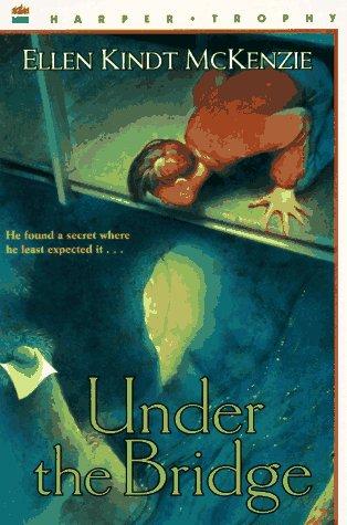 Under the Bridge: Ellen K. McKenzie
