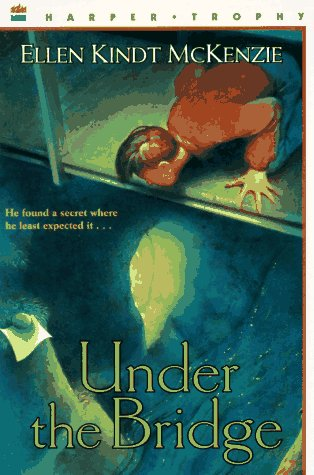 9780064406291: Under the Bridge